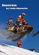 Snocross, an extreme sports e-book by Linda Aksomitis.