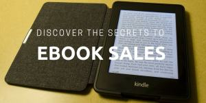 Secrets to ebook sales