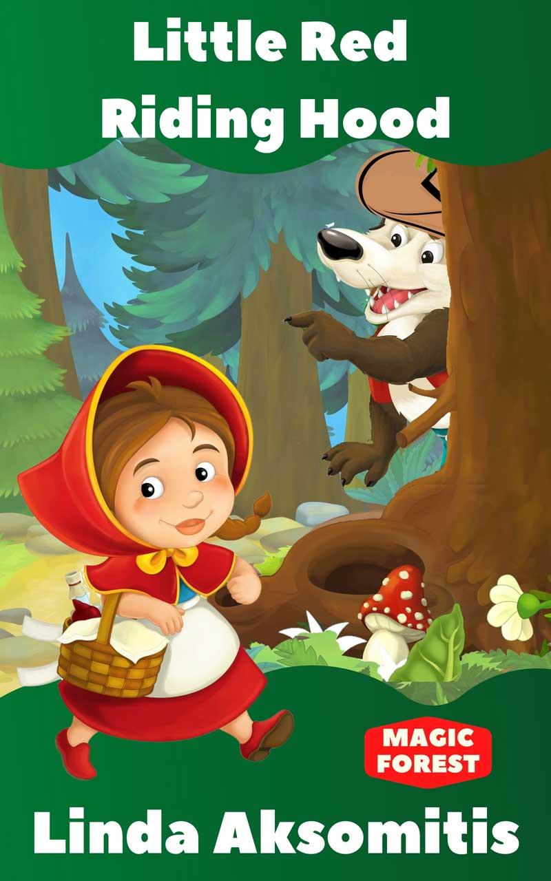 Little Red Riding Hood by Linda Aksomitis