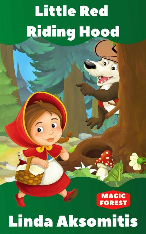 Little Red Riding Hood by Linda Aksomitis