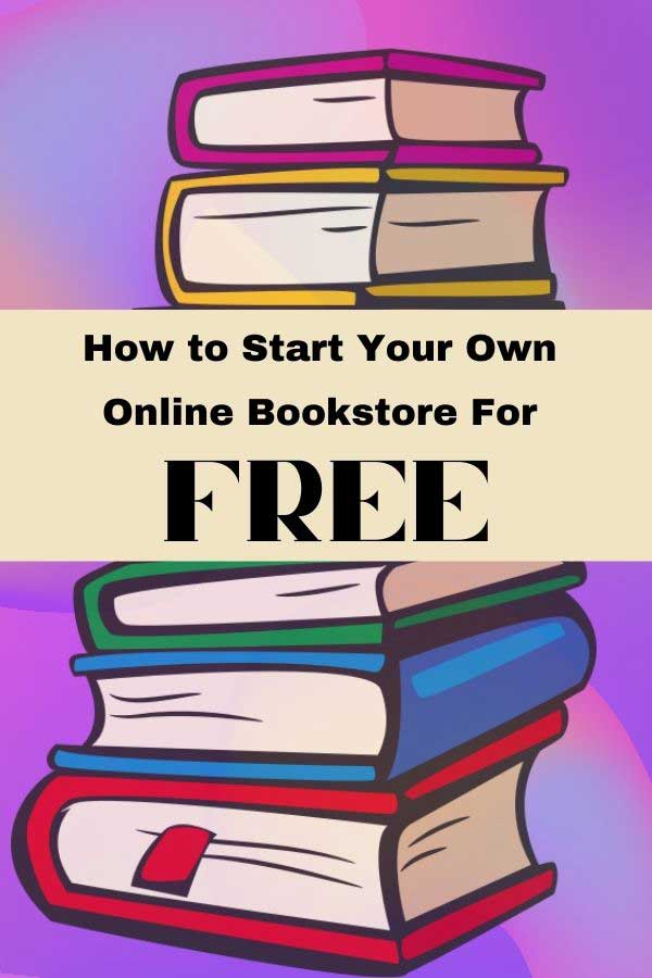 How to start your own online bookstore for free!