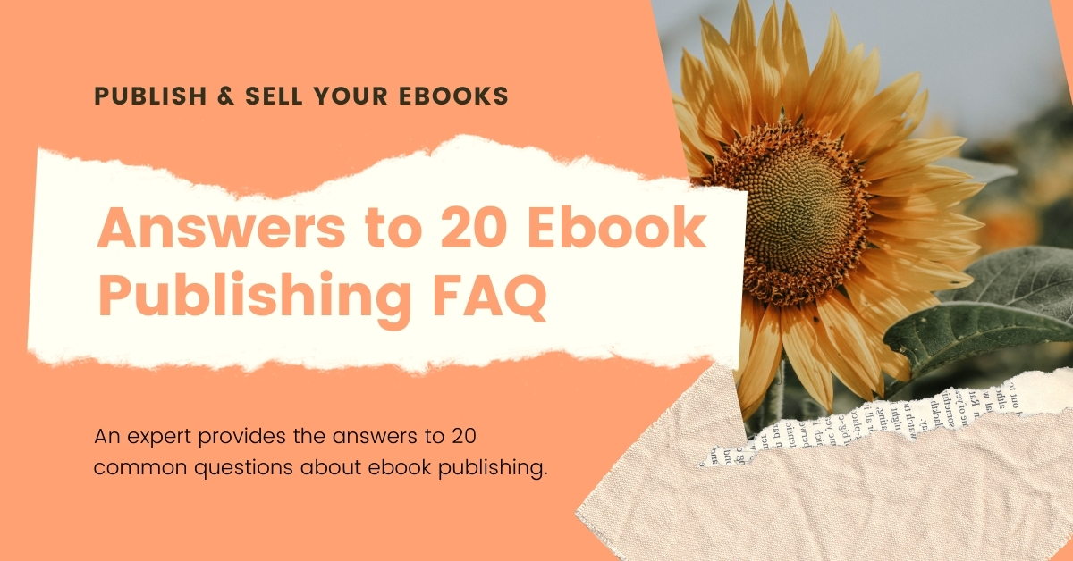 Answers to 20 ebook publishing questions
